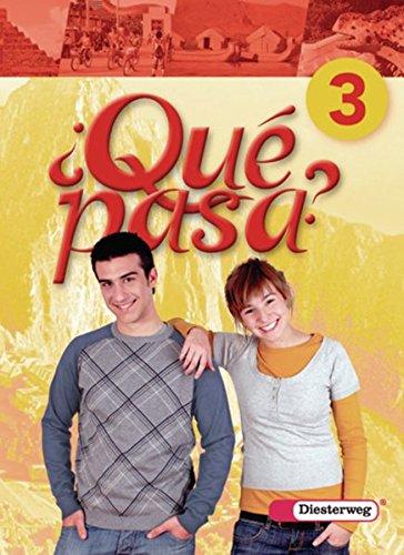9783425160030: Qué pasa 3. Schülerband: Lehrwerk für den Spanischunterricht, 2. Fremdsprache