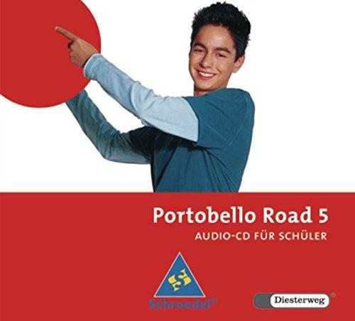 Portobello Road 5. CD für Schüler: Ausgabe 2005: Christoph Edelhoff