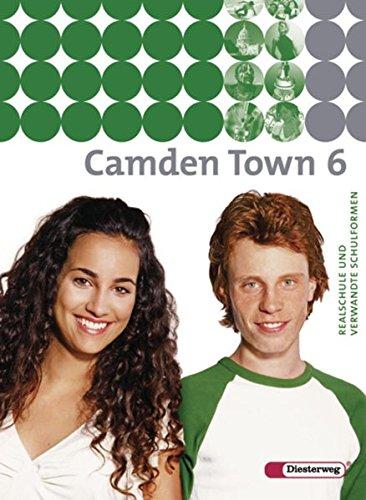 9783425722061: Camden Town 6. Textbook: Unterrichtswerk für Realschulen und verwandte Schulformen