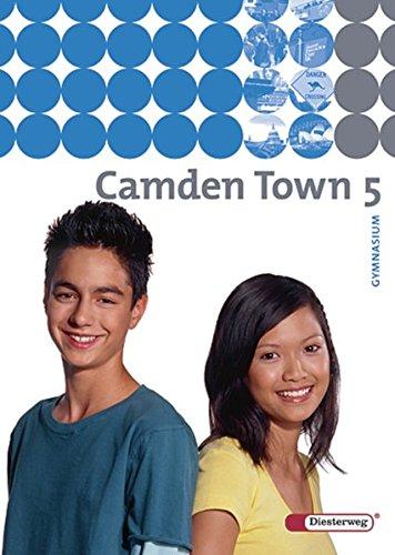 9783425724058: Camden Town 5. Textbook. Gymnasium. Bis Klasse 10: Ausgabe 2005