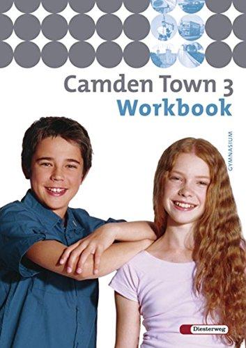 9783425724133: Camden Town 3. Workbook. Gymnasium: Baden-Württemberg, Berlin, Brandenburg, Bremen, Hamburg, Hessen, Mecklenburg-Vorpommern, Niedersachsen, ... Sachsen, Sachsen-Anhalt, Thüringen
