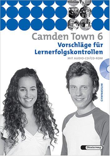 9783425724669: Camden Town 6 - Vorschläge für Lernerfolgskontrollen