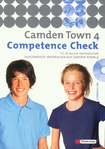 9783425725444: CAMDEN TOWN 4 Competence Check( f�r Gymnasium) mit Audio-CD