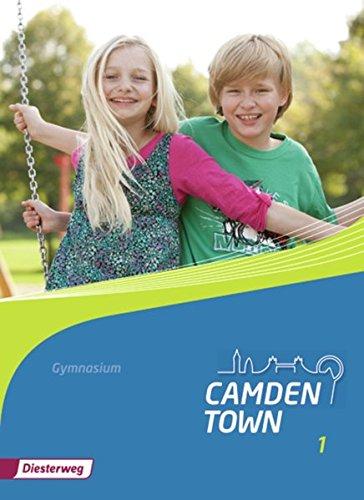 9783425734019: Camden Town 1. Textbook. Allgemeine Ausgabe. Gymnasien: Ausgabe 2012