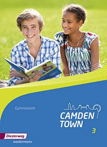 9783425734033: Camden Town 3. Textbook. Allgemeine Ausgabe. Gymnasien: Ausgabe 2012