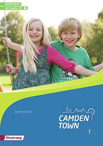 9783425734217: Camden Town 1. Workbook mit Audio-CD. Allgemeine Ausgabe. Gymnasien