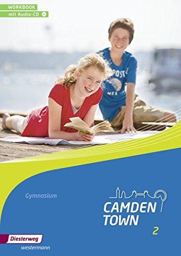 9783425734224: Camden Town 2. Workbook.Gymnasien mit CD. Allgemeine Ausgabe: Ausgabe 2012