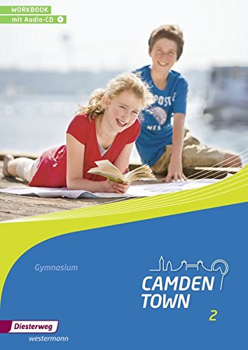 9783425734224: Camden Town 2. Workbook.Gymnasien mit CD. Allgemeine Ausgabe