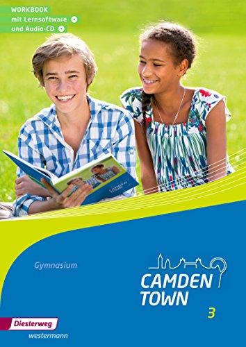9783425734330: Camden Town 3. Workbook- mit Lernsoftware und Audio-CD. Allgemeine Ausgabe. Gymnasien: Ausgabe 2012