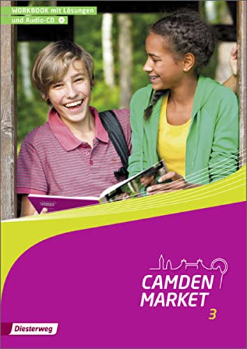 9783425738130: Camden Market 3. Workbook mit Lösungen und Audio-CD: Ausgabe 2013
