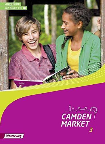 9783425738239: Camden Market 3. Workbook 3 mit Audio-CD: Ausgabe 2013