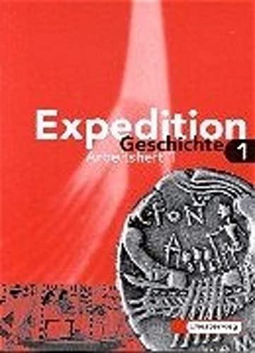 9783425933818: Expedition Geschichte, Ausgabe Brandenburg, Hamburg, Mecklenburg-Vorpommern, Sachsen-Anhalt u. Schleswig-Holstein, Arbeitsheft
