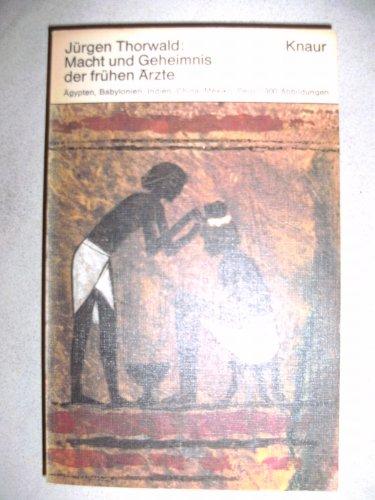 9783426001387: Macht und Geheimnis der frühen Ärzte .