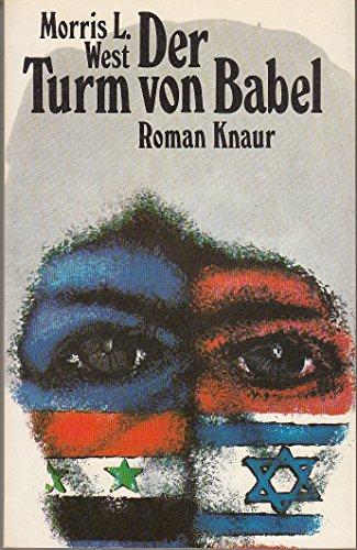 Der Turm von Babel. Roman. - West, Morris L.