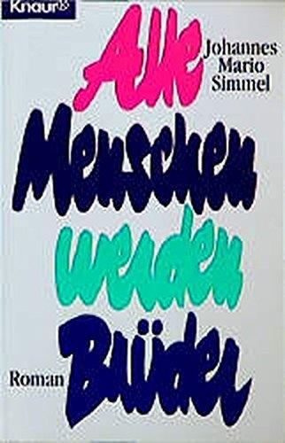 9783426002629: Alle Menschen werden Brüder (Fiction, Poetry & Drama)