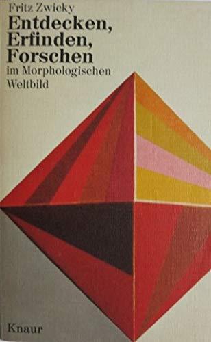 9783426002643: Entdecken, Erfinden, Forschen im Morphologischen Weltbild.