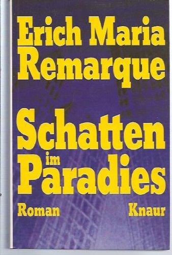 Schatten im Paradies. Roman. Knaur-Taschenbücher Nr. 363.: Remarque, Erich Maria: