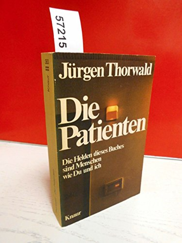 9783426003831: Die Patienten [Unknown Binding] by Thorwald, Jurgen