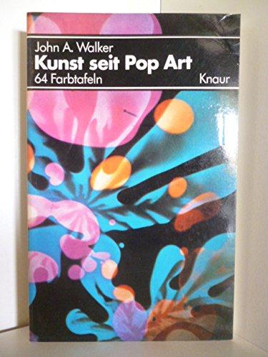 Kunst seit Pop Art: John Albert Walker