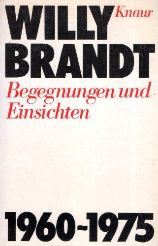 9783426005767: Begegnungen und Einsichten - Die Jahre 1960-1975