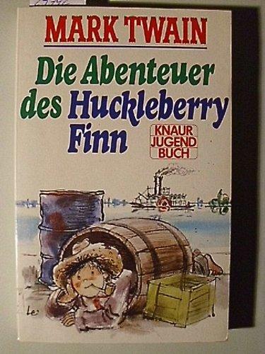 Die Abenteuer des Huckleberry Finn.: Mark Twain