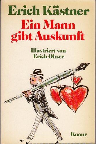 Ein Mann gibt Auskunft.: Erich Kästner