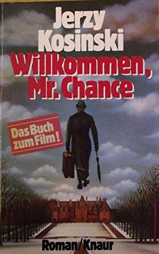 9783426007150: Willkommen, Mr. Chance. Roman.