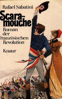 9783426007365: Scaramouche. Roman der Französischen Revolution