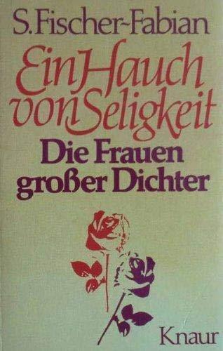 9783426007938: Ein Hauch von Seligkeit: Die Frauen grosser Dichter (Knaur Taschenbuch)