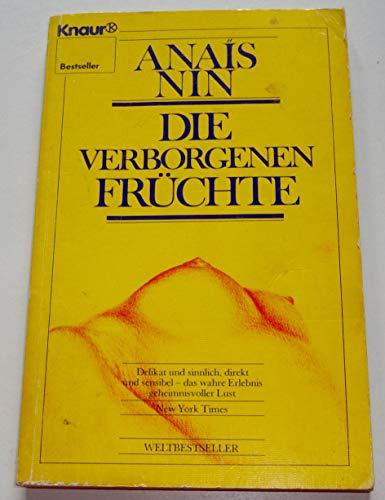 Die verborgenen Früchte. Erzählungen.: Anaïs Nin