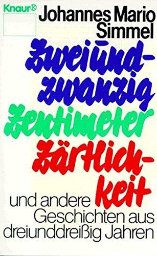 9783426008195: Zweuiundzwanzig Zentimeter Zartlichkeit (German Edition)