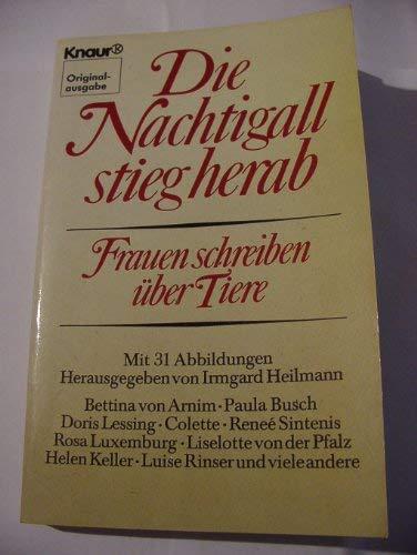 Die Nachtigall stieg herab. Frauen schreiben über: Heilmann, Irmgard (Hrsg.)