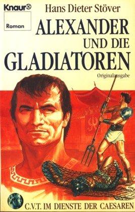9783426010402: Alexander und die Gladiatoren. Im Dienste der Cäsaren 5
