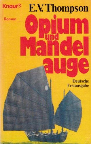 9783426011515: Opium und Mandelauge