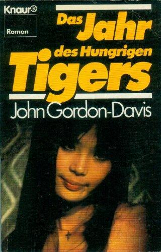 9783426011737: Das Jahr des Hungrigen Tigers