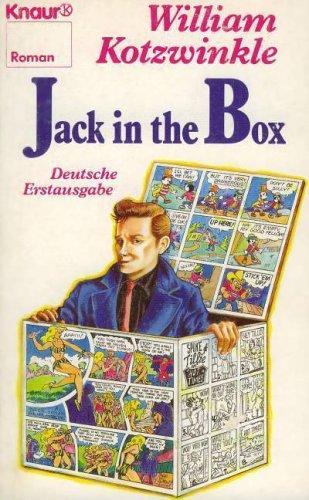 Jack in the Box. Roman.: Kotzwinkle, William:
