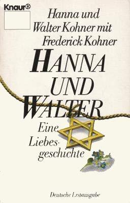 9783426012543: Hanna und Walter. Eine Liebesgeschichte