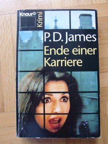Ende Einer Karriere (German Edition): P. D. James
