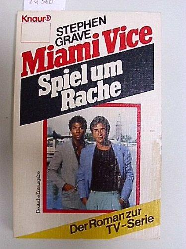 9783426014769: Miami Vice - Spiel um Rache