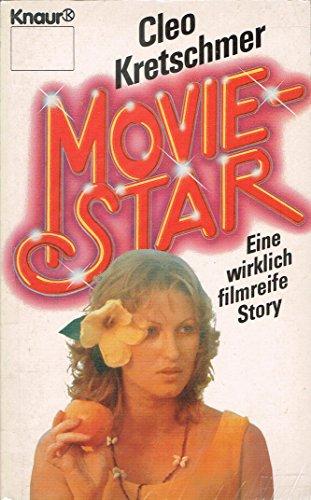 9783426015483: Moviestar. Eine wirklich filmreife Story
