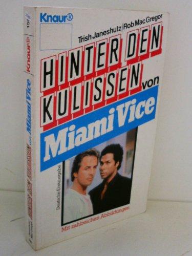 9783426015964: Hinter den Kulissen von Miami Vice