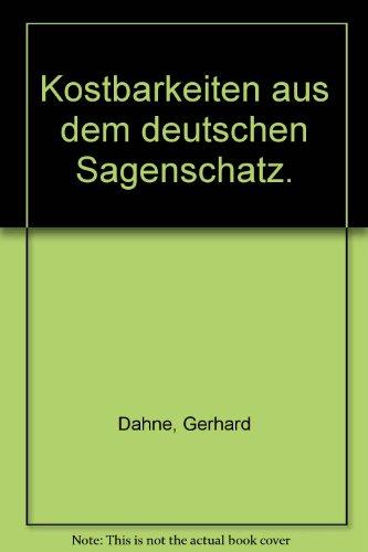 9783426016404: Kostbarkeiten aus dem deutschen Sagenschatz