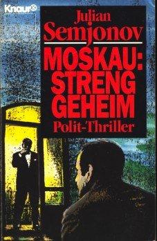 9783426020685: Moskau: Streng geheim. Roman