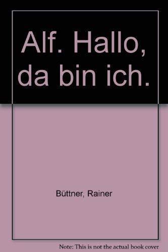 Alf - hallo, da bin ich: Büttner, Rainer