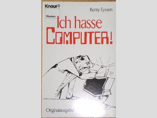 9783426021606: Ich hasse Computer!