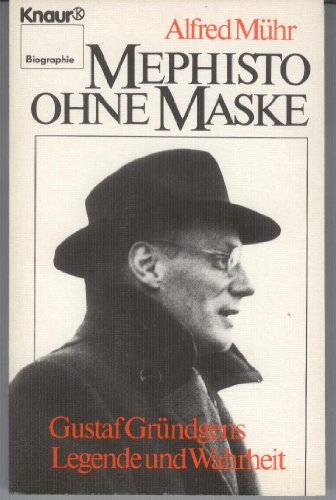 9783426023181: Mephisto ohne Maske. Gustav Gründgens - Legende und Wahrheit
