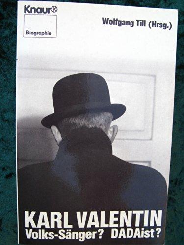 9783426023303: Karl Valentin. Volks-Sänger? DADAist?