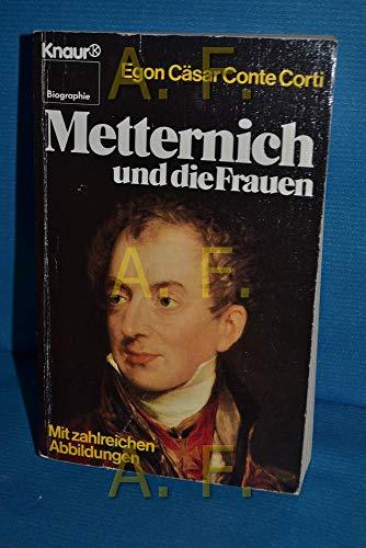 9783426023341: Metternich und die Frauen.
