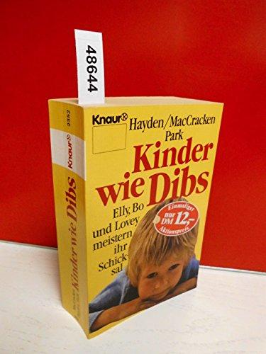 9783426023525: Kinder wie Dibs. Elly, Bo und Lovey meistern ihr Schicksal