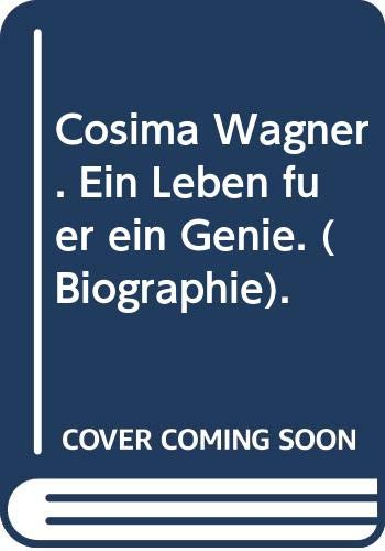 9783426023785: Cosima Wagner. Ein Leben für ein Genie